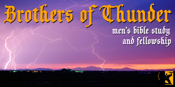 Brothers of Thunder - Men's bible reading and fellowship